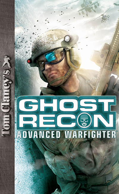 Tom Clancy's Ghost Recon Advanced Warfighter (2006)
